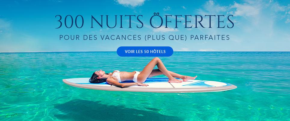300 Nuits offertes