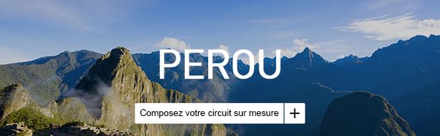 Circuit sur mesure au Pérou