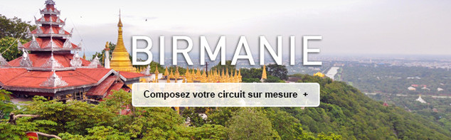 Circuit sur mesure en Birmanie